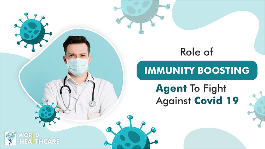 Role of immunity boosting agent to fight against covid 19